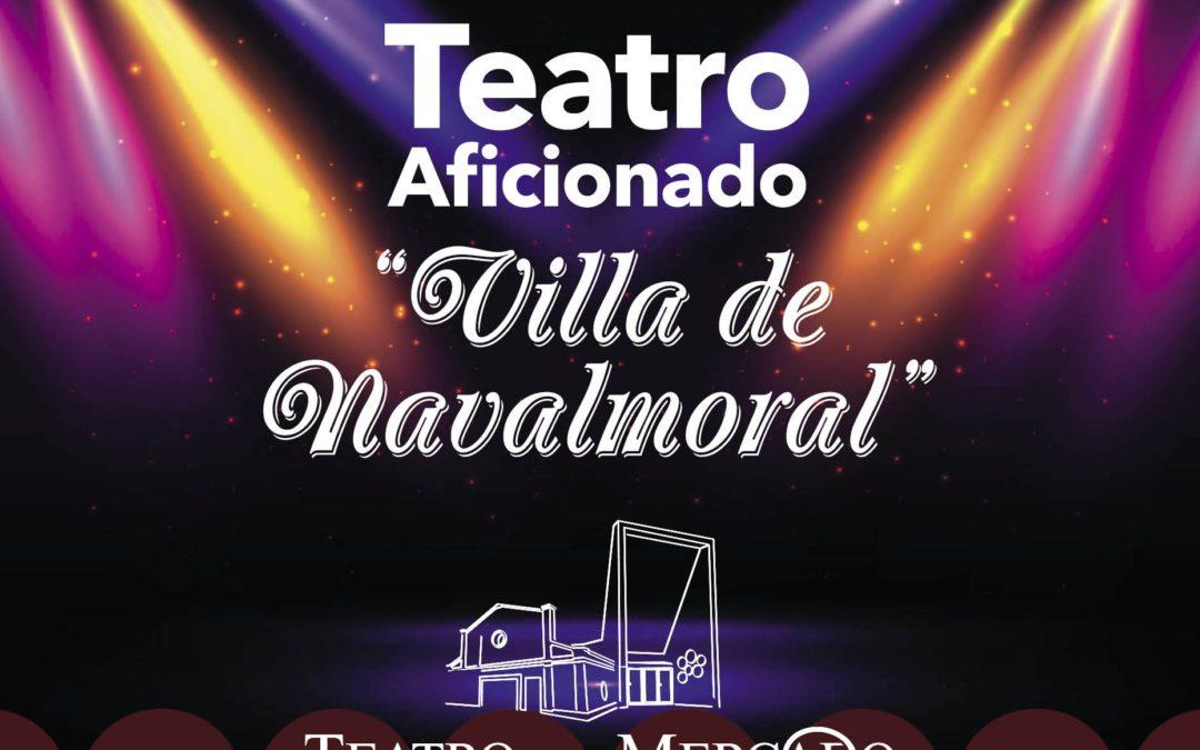 """XXVIII Certamen Nacional de Teatro Aficionado """"Villa de Navalmoral"""""""