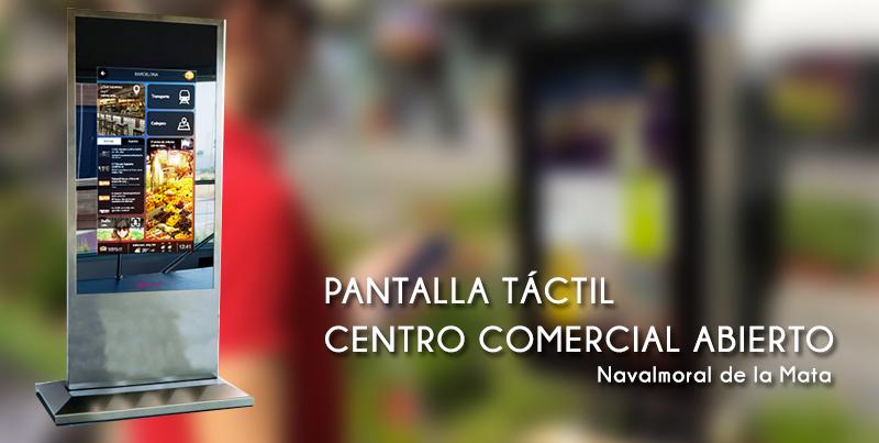 Pantalla Táctil Centro Comercial Abierto en Navalmoral