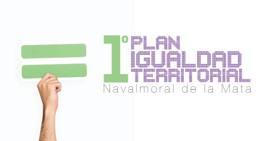 Presentación del I Plan de Igualdad Territorial de Navalmoral de la Mata