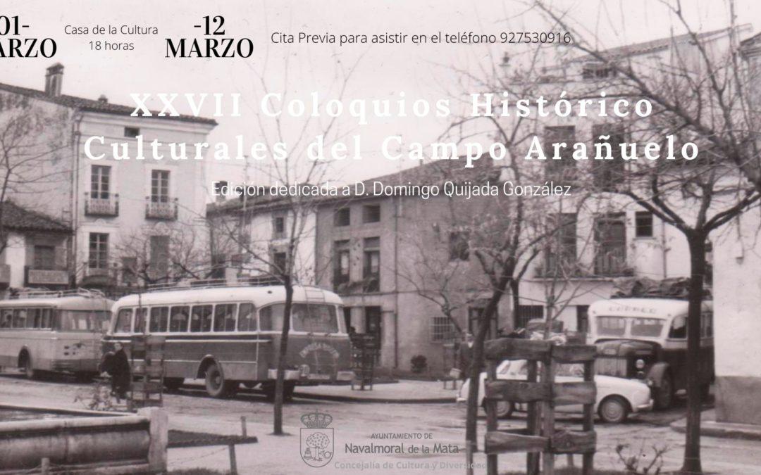 XXVII Coloquios Histórico-Culturales del Campo Arañuelo. Dedicados a Domingo Quijada