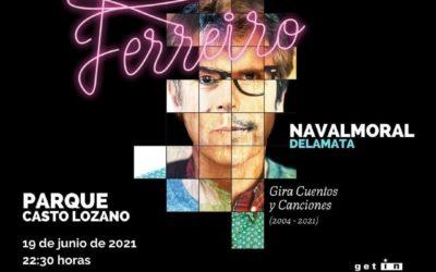 El miércoles 19 salen a la venta las entradas para ver a Iván Ferreiro en Navalmoral.